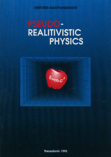 Pseudo-Relativistic physics - Εκδόσεις Ζήτη