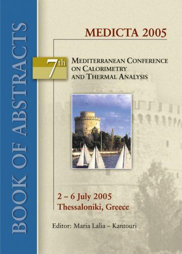 Medicta 2005. 7th Mediterranean Conference on Calorimetry and Thermal Analysis - Εκδόσεις Ζήτη