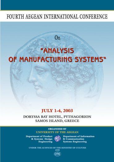"Fourth Aegean International Conference on ""Analysis of Manufacturing Systems"" - Εκδόσεις Ζήτη"