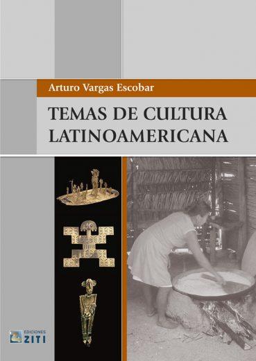 TEMAS DE CULTURA LATINOAMERICANA - Εκδόσεις Ζήτη