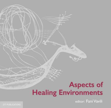 Aspects of Healing Environments - Εκδόσεις Ζήτη